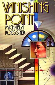Vanishing Point par Michaela Roessner