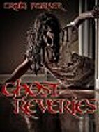 Ghost Reveries by Craig Parker