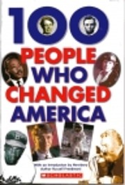 100 People Who Changed America de Russell…