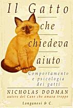 Il gatto che chiedeva aiuto by Nicholas H.…