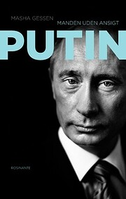 Putin : manden uden ansigt von Masha Gessen