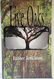 Live Oaks by Bubber Jenkinson