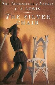 The Silver Chair av C. S. Lewis