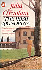 The Irish Signorina by Julia O'Faolain