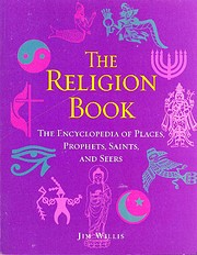 The Religion Book: The Encyclopedia of…