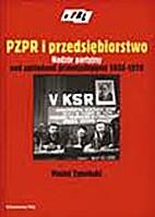PZPR i przedsiębiorstwo : nadzór…