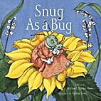 Snug As a Bug by Michael Elsohn Ross