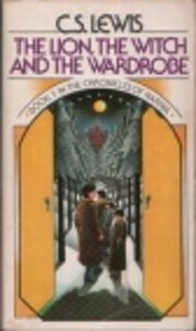 The Lion, the Witch, and the Wardrobe (The…