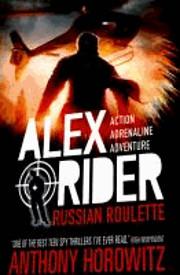ALEX RIDER MISSION 10 RUSSIAN ROULETTE…