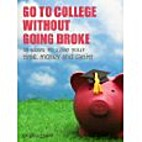 Go to college without going broke: 33 ways…
