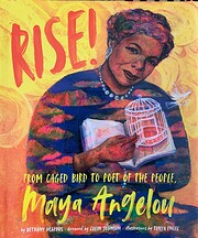 Rise!: From Caged Bird to Poet of the…