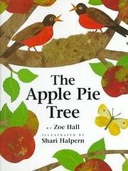 The Apple Pie Tree – tekijä: Zoe Hall