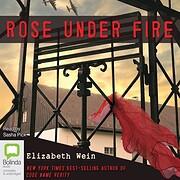 Rose Under Fire de Elizabeth Wein
