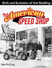 The American Speed Shop: Birth and Evolution…