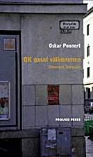 OK gasol välkommen : dokument Storgatan by…