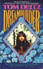 Dreambuilder (Soulsmith Trilogy, Bk. 2) de…