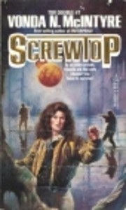 Screwtop / The Girl Who Was Plugged In (Tor…