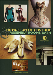 Museum of Costume & Assembly Rooms Guide –…