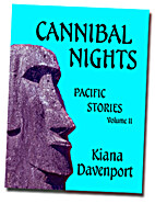 CANNIBAL NIGHTS Pacific Stories, Volume II…