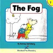 The Fog (Hooked on Phonics, Book 7)