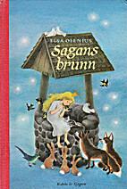 Sagans brunn : nordiska sagor by Elsa…