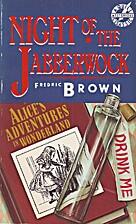 Night of the jabberwock by Fredric Brown