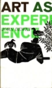 Art as Experience – tekijä: John Dewey