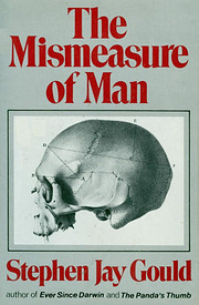 The Mismeasure of Man de Stephen Jay Gould