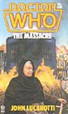 The Massacre by John Lucarotti