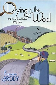 Dying in the Wool (A Kate Shackleton Mystery…