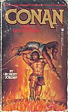 Conan the Defender by Robert Jordan