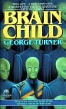 Brain Child by George Turner