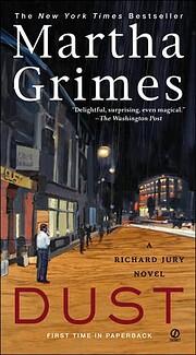 Dust: A Richard Jury Mystery by Martha…