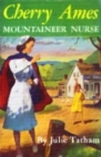 Cherry Ames, Mountaineer Nurse by Julie…