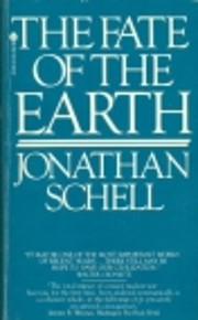 The Fate of the Earth af Jonathan Schell