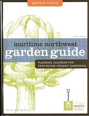 Maritime Northwest Garden Guide: Planning…