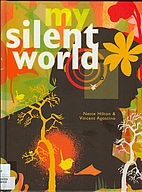 My silent world by Nette Hilton