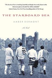 The Starboard Sea: A Novel – tekijä:…