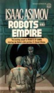 Robots and Empire (Starring R. Daneel…