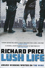 Lush Life: A Novel av Richard Price