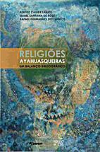 Religiões ayahuasqueiras : um balanço…
