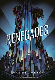 Renegades (Renegades, 1) – tekijä:…