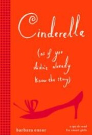 Cinderella (As If You Didn't Already Know…