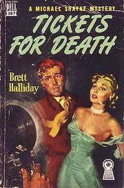 Tickets for death por Brett Halliday
