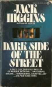 Dark side of the street af Jack Higgins