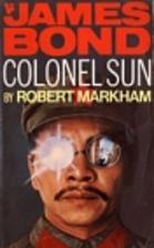 James Bond 007: Colonel Sun by Robert…