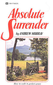 Absolute Surrender: How to Walk in Perfect…