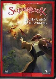 Elisha and the Syrians (Superbook) di -