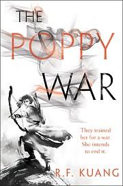 The Poppy War: A Novel por R. F Kuang