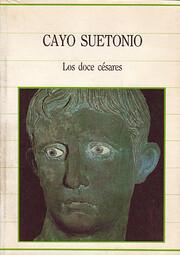 Los Doce Cesares av Cayo Suetonio